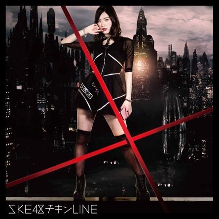 オリコン週間シングルランキング初登場1位を獲得したSKE48の19thシングル「チキンLINE」(写真はTYPE-Aジャケット)
