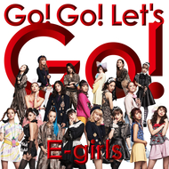 【ハイレゾアルバムランキング】E-girlsが新曲「Go! Go! Let's Go!」で首位獲得