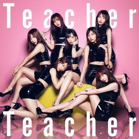 <6月度GD認定>AKB48初の3ミリオン~「Teacher Teacher」でシングル認定史上3作目の3ミリオン認定 (1)