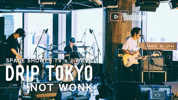 NOT WONK スペシャ×J-WAVEの公開収録企画『DRIP TOKYO』に登場、ライブ映像独占公開
