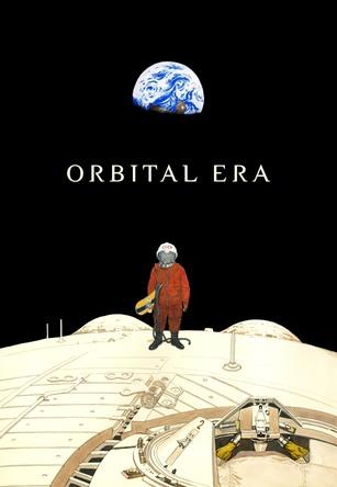 『ORBITAL ERA』大友克洋監督描き下ろしキービジュアル (c)©KATSUHIRO OTOMO・MASH・ROOM/O.E PROJECT