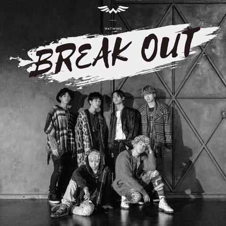 【WATWING】2nd Digital Single『BREAK OUT』リリース&Fanwiki開設 (1)