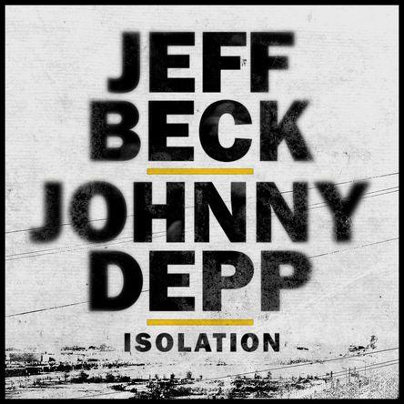 ジェフ・ベックとジョニー・デップによるジョン・レノン「孤独」カバーのビデオクリップが公開に