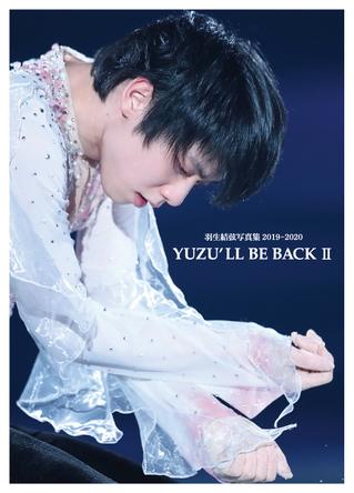 """羽生結弦選手の""""神""""写真集第3弾「YUZU'LL BE BACKII~Dancin'on The Edge3」全国の書店で発売決定 (1)"""