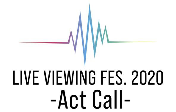 ライブ・ビューイング・ジャパン主催の新映像デリバリープロジェクト「ライブ・ビューイング フェス2020 ‐Act Call‐」ライビュフェス開幕! (1)
