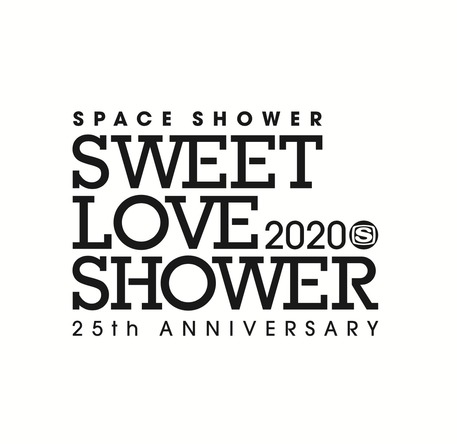 SPACE SHOWER SWEET LOVE SHOWER 2020 -25th ANNIVERSARY-