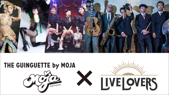 THE GUINGUETTE by MOJA × LIVE LOVERS