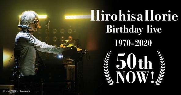 Hirohisa Horie Birthday live『50th NOW!』