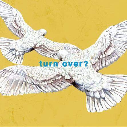 Mr.Children「turn over?」