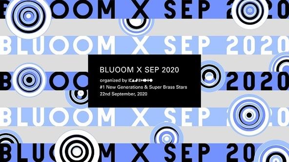 『BLUOOM X SEP 2020』