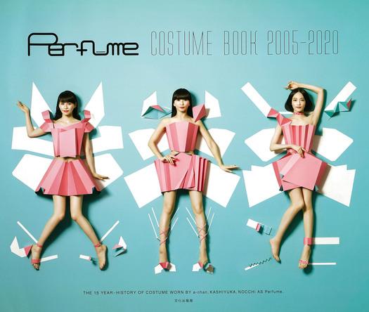 『Perfume COSTUME BOOK 2005-2020』