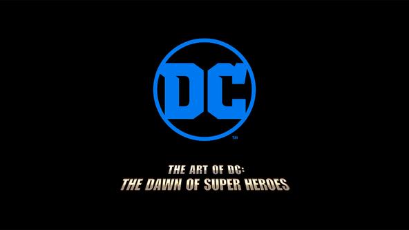 『DC展 スーパーヒーローの誕生』 TM&(C)DC Comics