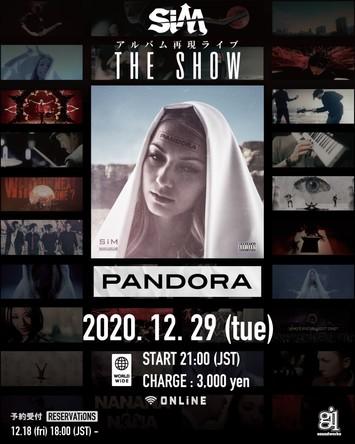 SiM THE SHOW PANDORA