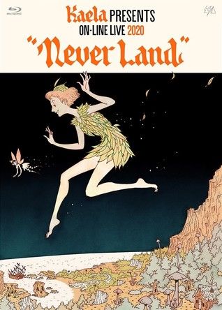 "『KAELA presents on-line LIVE 2020 ""NEVERLAND""』BD"