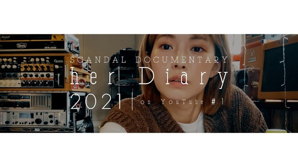 "SCANDAL『""her"" Diary 2021 on YouTube』"