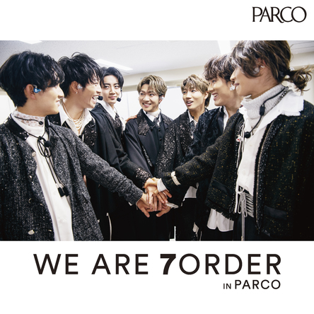 7ORDER初の展覧会『WE ARE 7ORDER IN PARCO』待望の大阪開催が決定!! (1)
